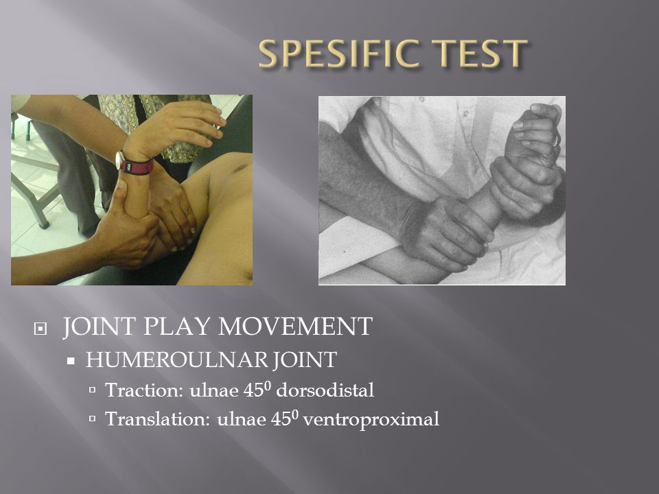 SPESIFIC TEST JOINT PLAY MOVEMENT HUMEROULNAR JOINT