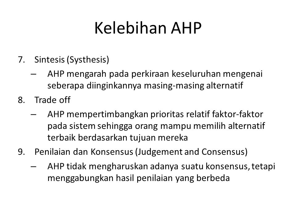 Kelebihan AHP Sintesis (Systhesis)