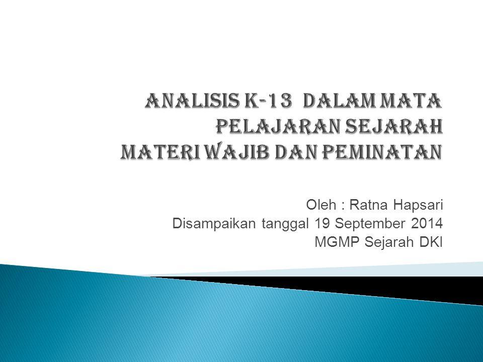 analisis k-13 dalam mata pelajaran sejarah materi wajib dan peminatan