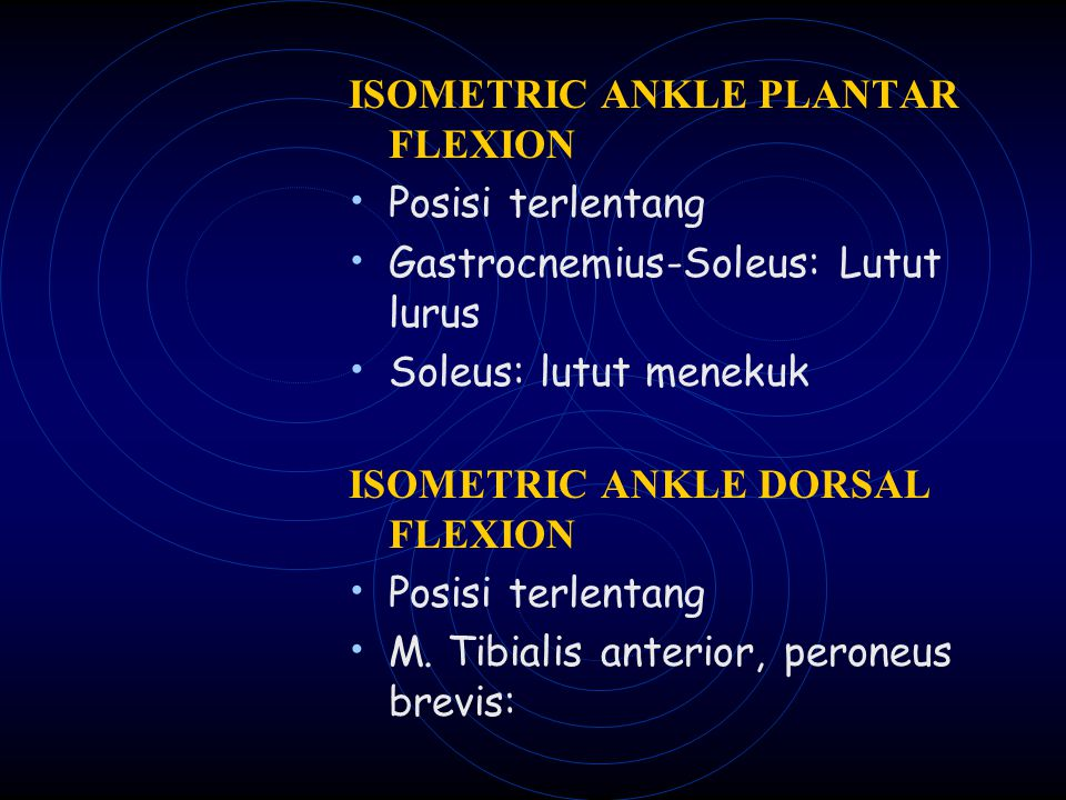 ISOMETRIC ANKLE PLANTAR FLEXION