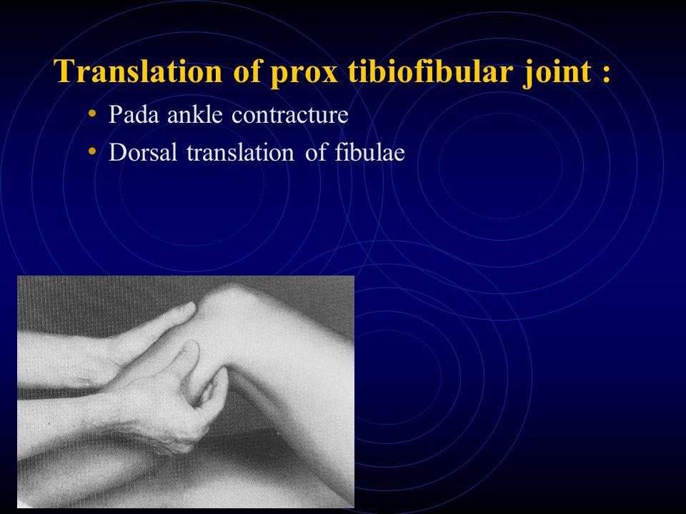 Translation of prox tibiofibular joint :