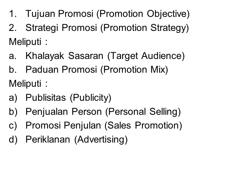 Tujuan Promosi (Promotion Objective)