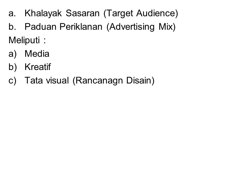 Khalayak Sasaran (Target Audience)