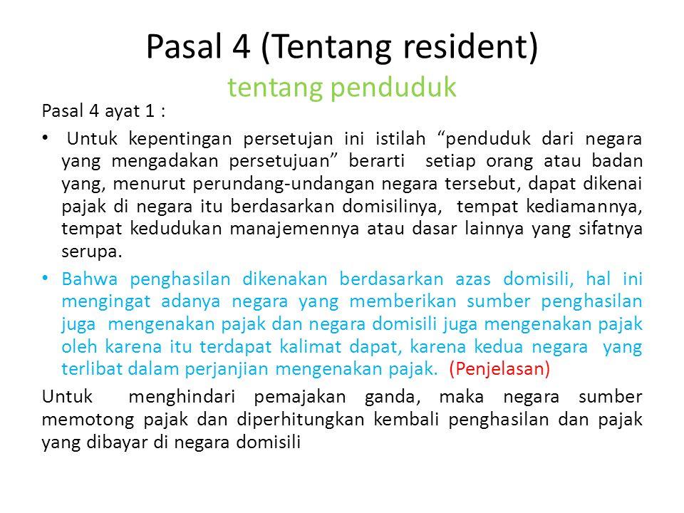 Pasal 4 (Tentang resident) tentang penduduk