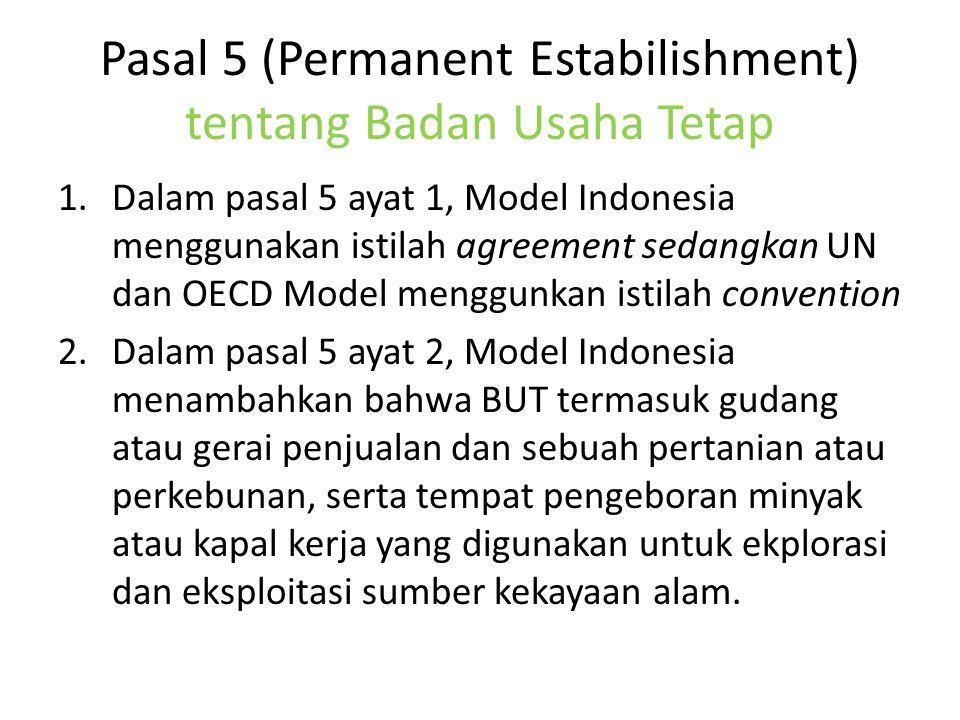 Pasal 5 (Permanent Estabilishment) tentang Badan Usaha Tetap
