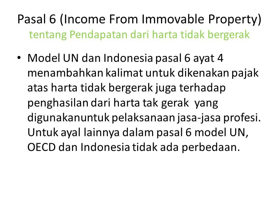 Pasal 6 (Income From Immovable Property) tentang Pendapatan dari harta tidak bergerak