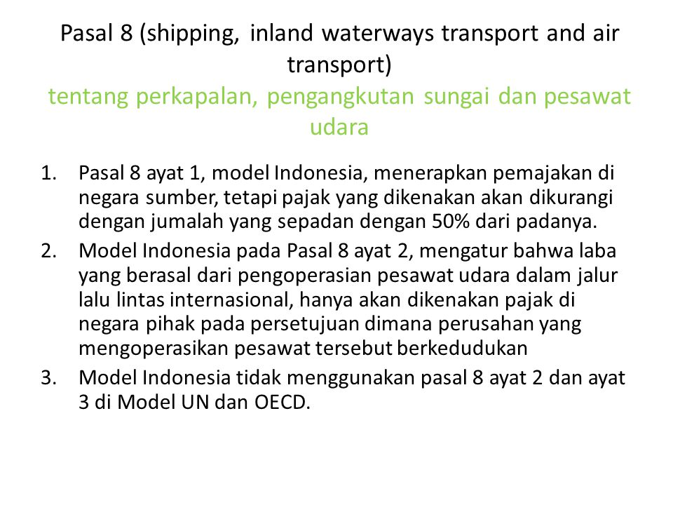 Pasal 8 (shipping, inland waterways transport and air transport) tentang perkapalan, pengangkutan sungai dan pesawat udara