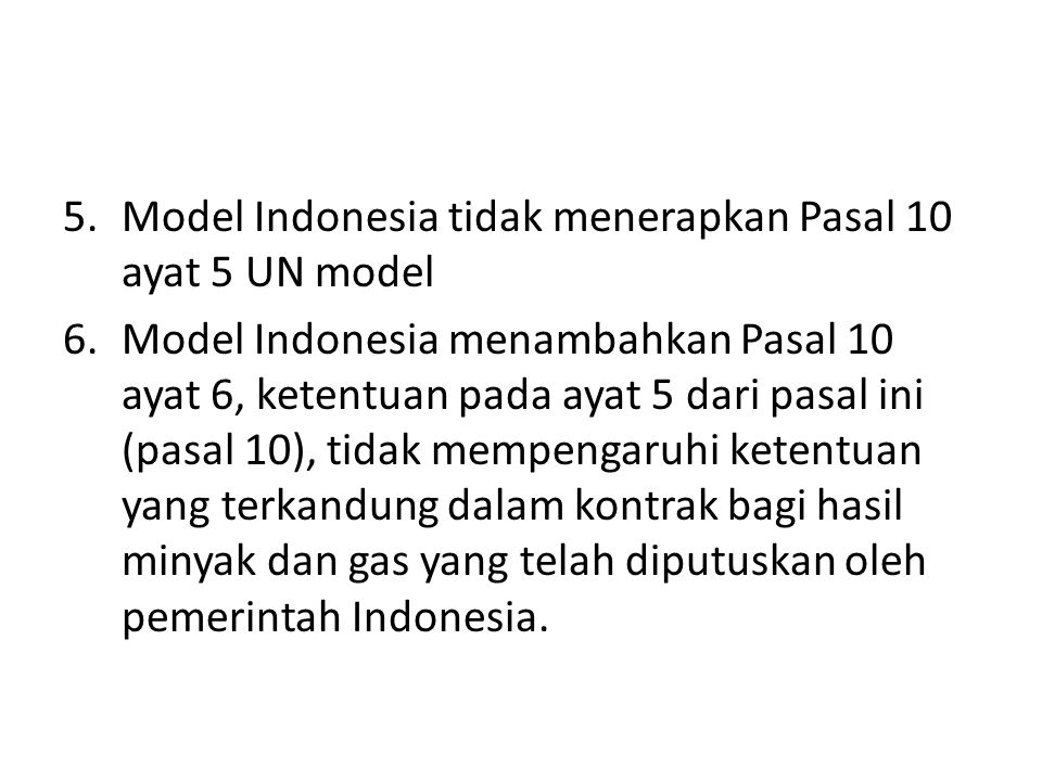 Model Indonesia tidak menerapkan Pasal 10 ayat 5 UN model