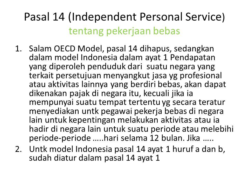 Pasal 14 (Independent Personal Service) tentang pekerjaan bebas