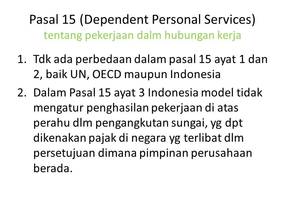 Pasal 15 (Dependent Personal Services) tentang pekerjaan dalm hubungan kerja