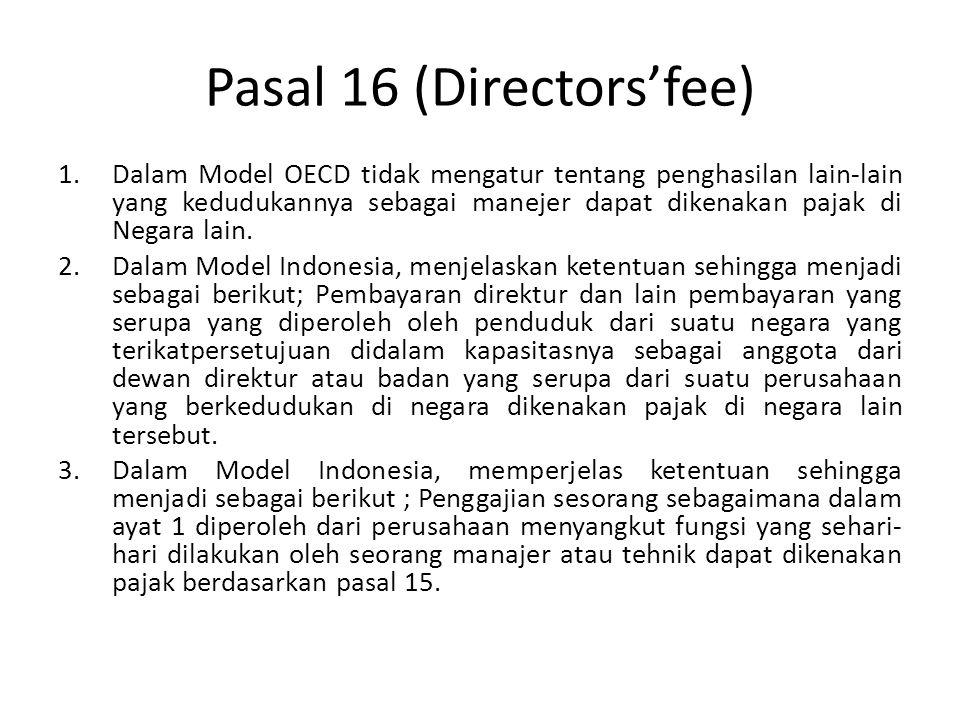 Pasal 16 (Directors'fee)