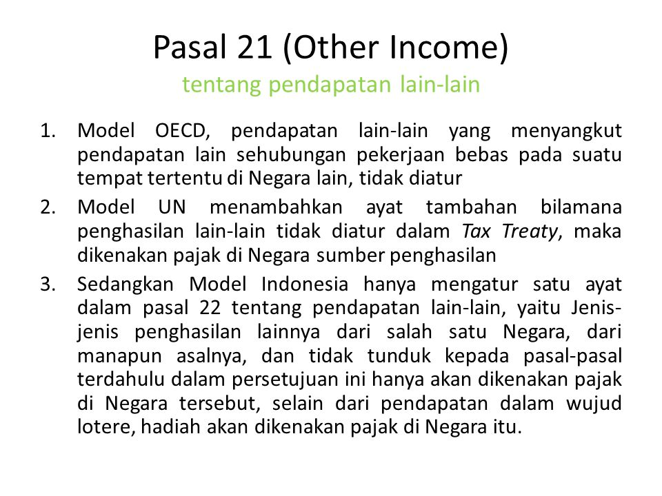 Pasal 21 (Other Income) tentang pendapatan lain-lain