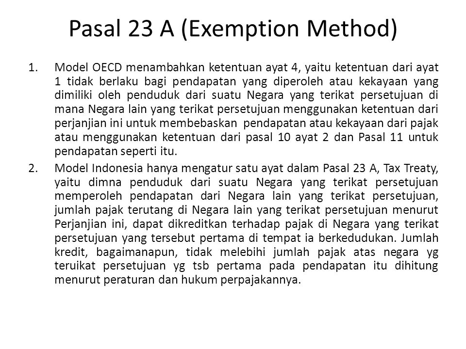Pasal 23 A (Exemption Method)