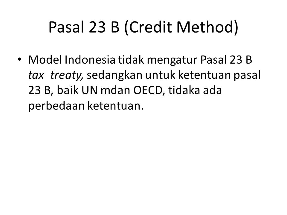 Pasal 23 B (Credit Method)