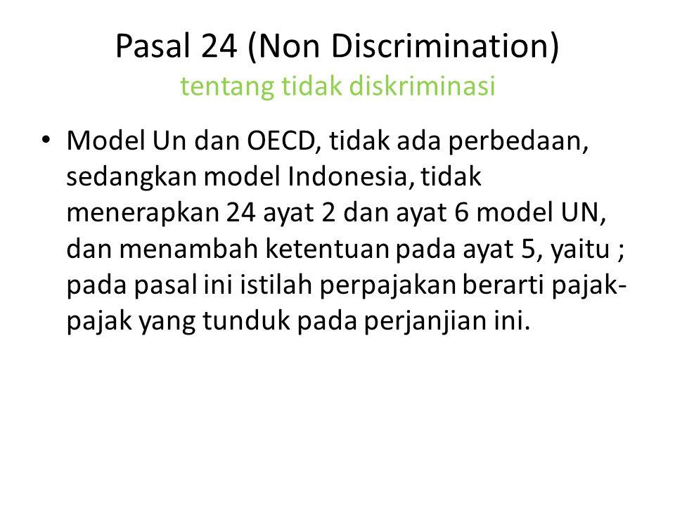 Pasal 24 (Non Discrimination) tentang tidak diskriminasi