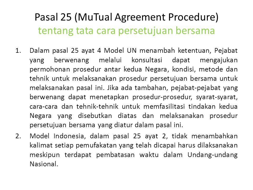 Pasal 25 (MuTual Agreement Procedure) tentang tata cara persetujuan bersama