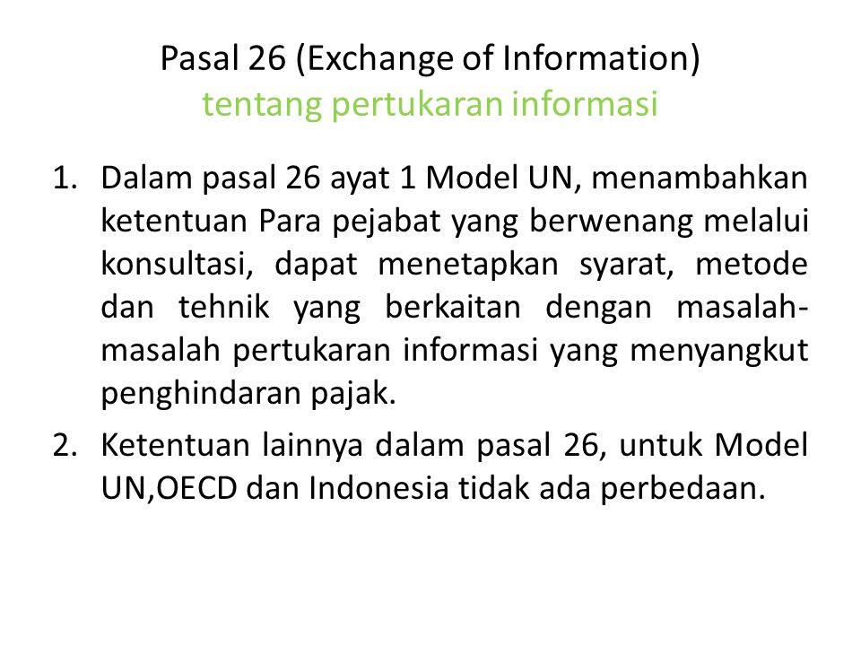 Pasal 26 (Exchange of Information) tentang pertukaran informasi