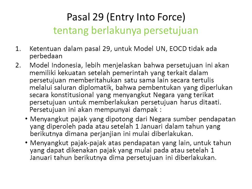 Pasal 29 (Entry Into Force) tentang berlakunya persetujuan