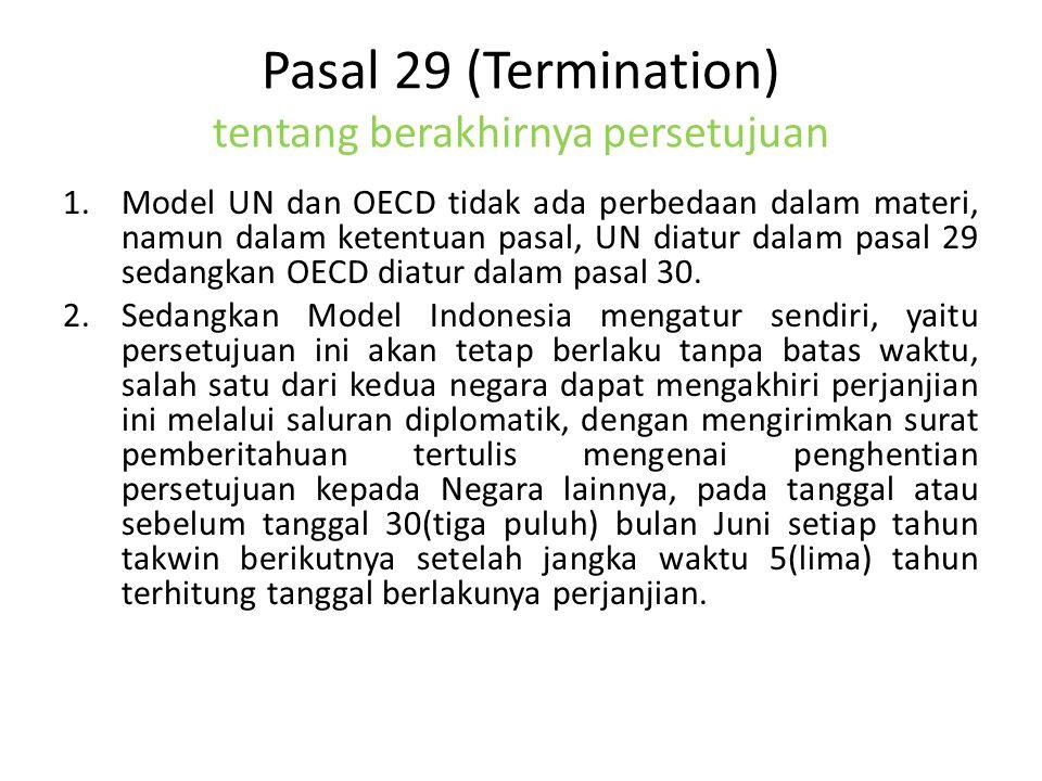 Pasal 29 (Termination) tentang berakhirnya persetujuan
