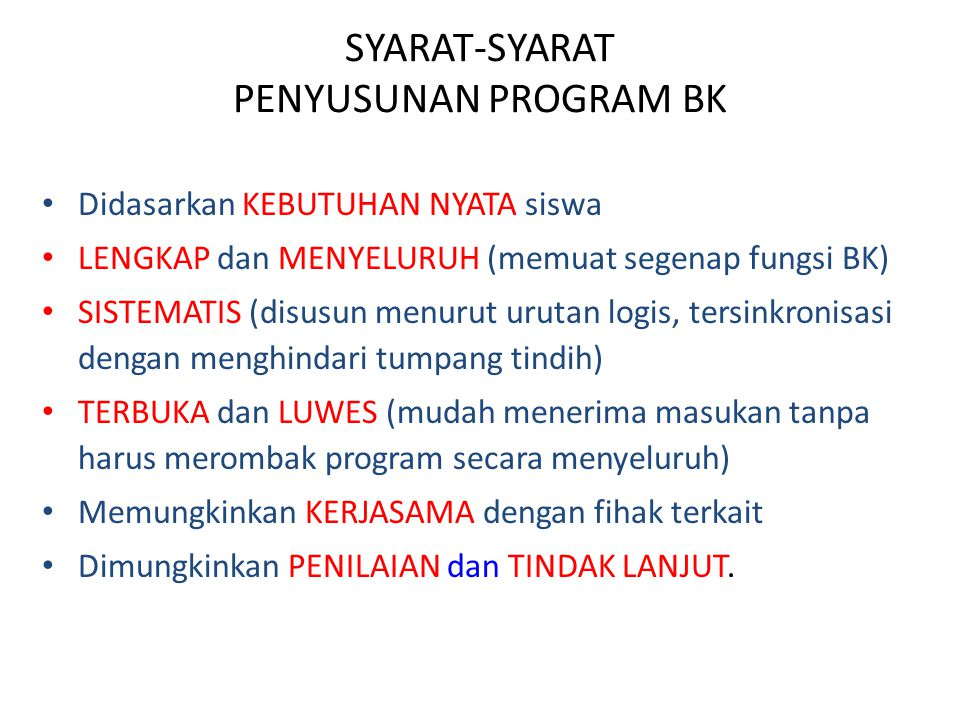 SYARAT-SYARAT PENYUSUNAN PROGRAM BK