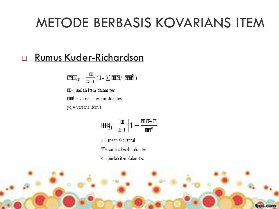 METODE BERBASIS KOVARIANS ITEM