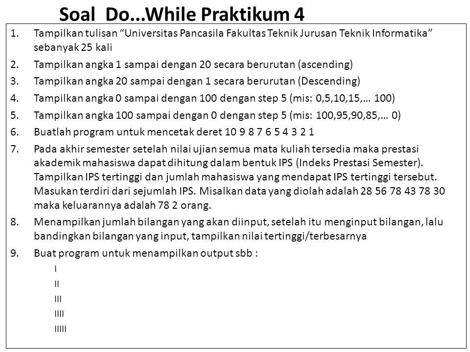 Soal Do...While Praktikum 4