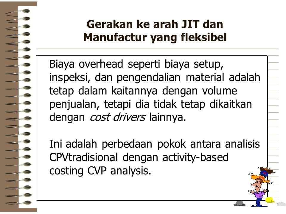 Gerakan ke arah JIT dan Manufactur yang fleksibel