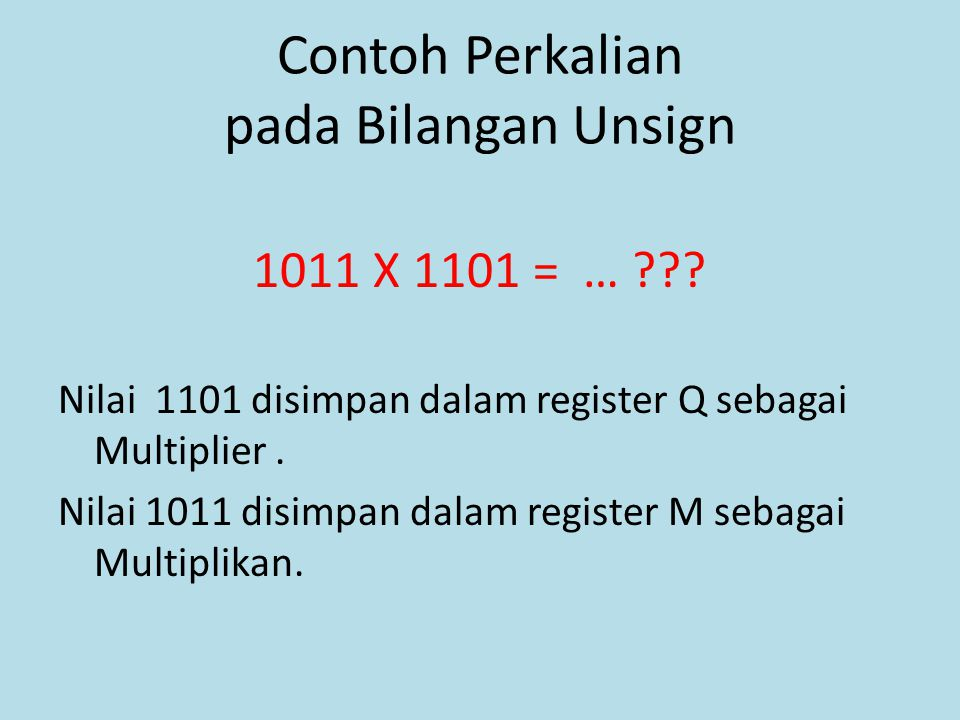 Contoh Perkalian pada Bilangan Unsign