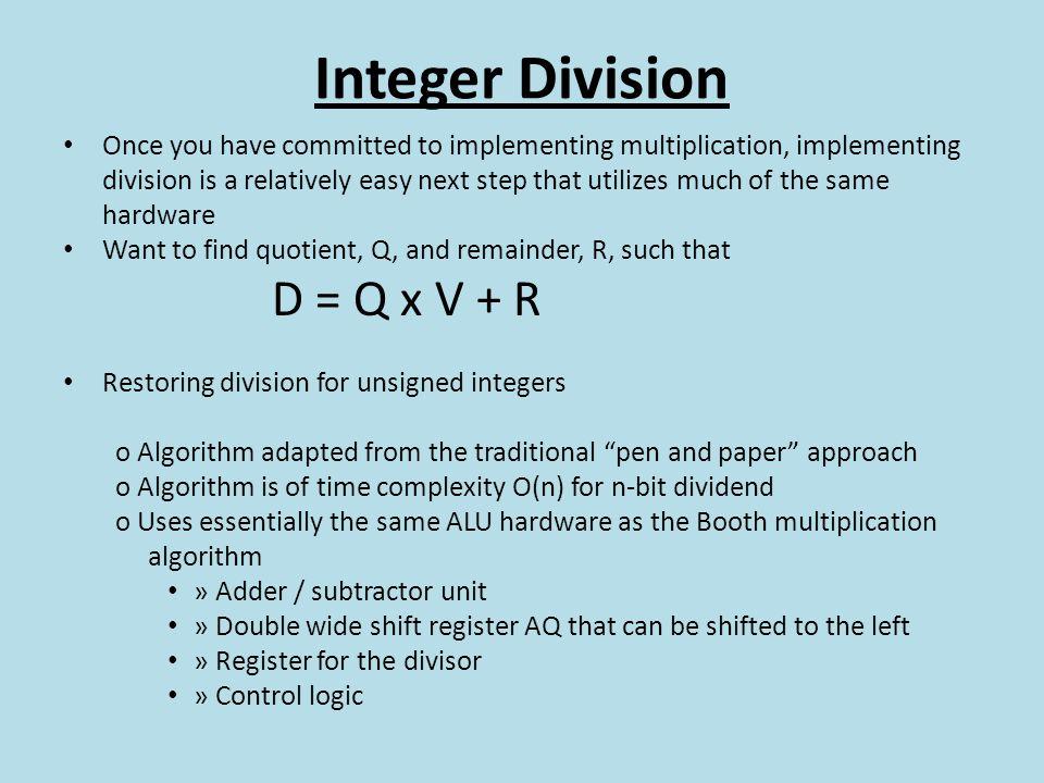 Integer Division D = Q x V + R