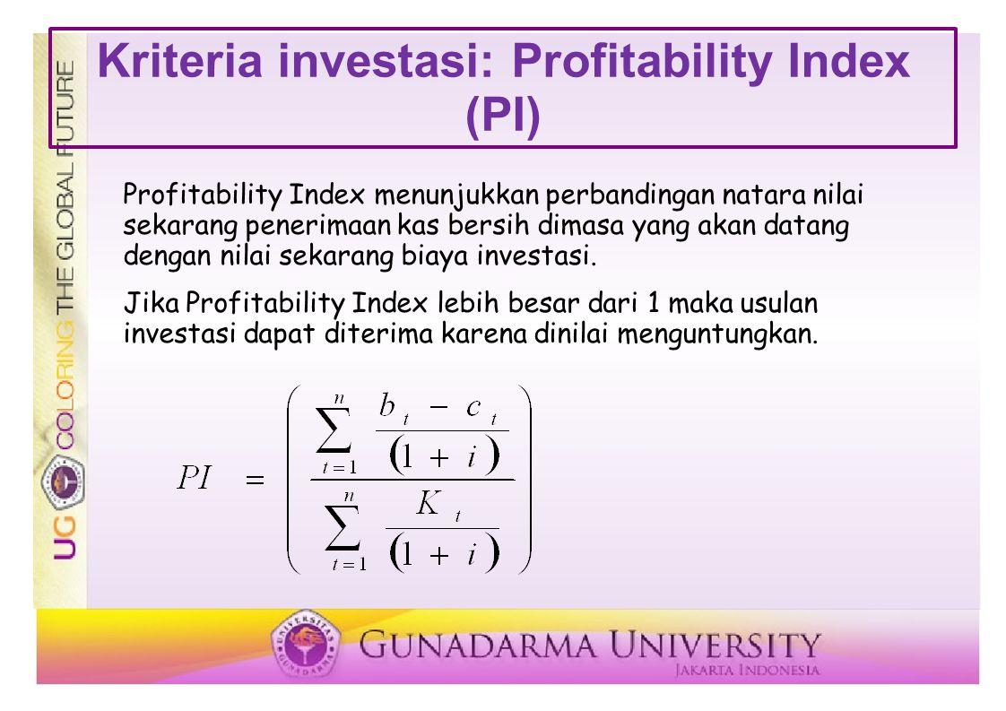Kriteria investasi: Profitability Index (PI)