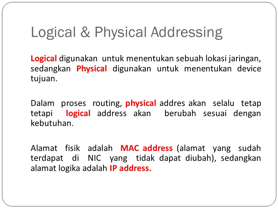 Logical & Physical Addressing