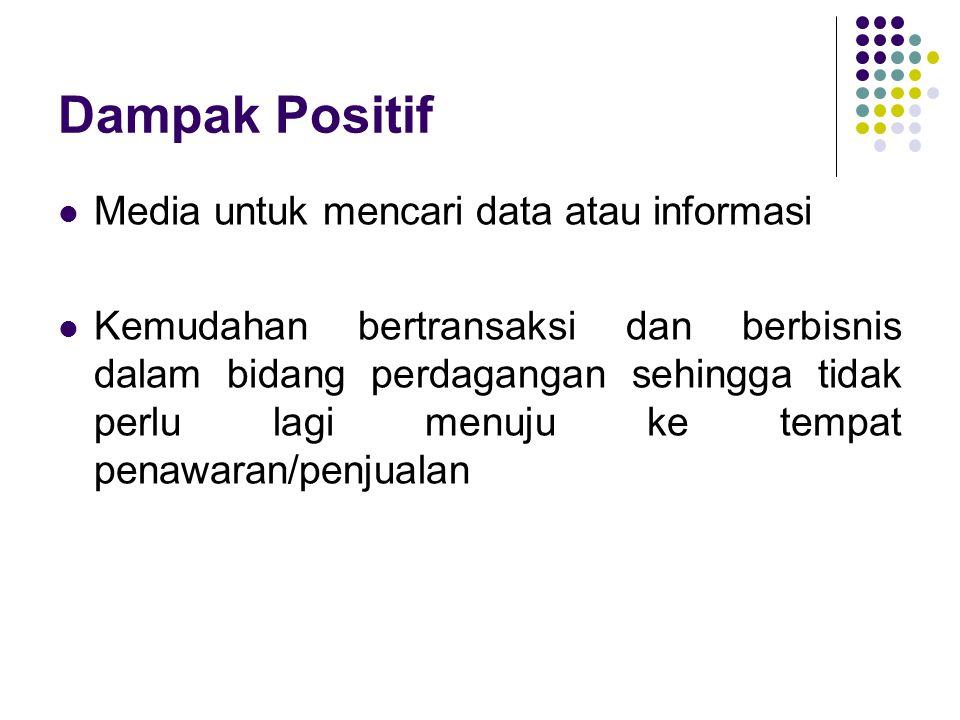 Dampak Positif Media untuk mencari data atau informasi