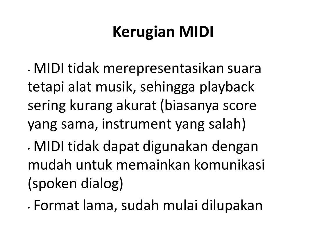 Kerugian MIDI