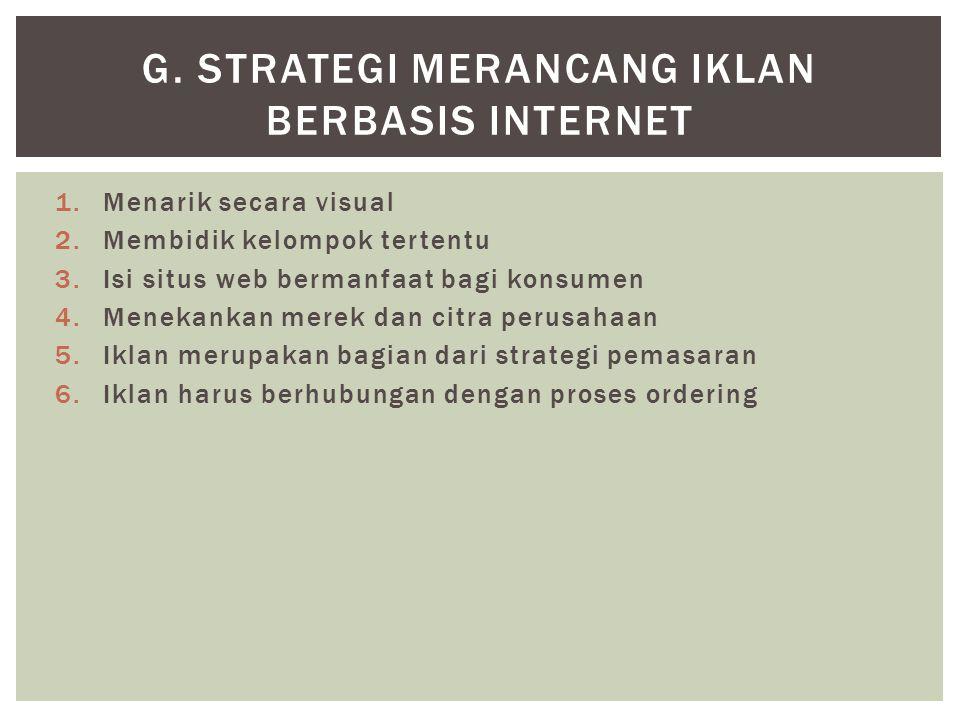 g. Strategi merancang iklan berbasis internet