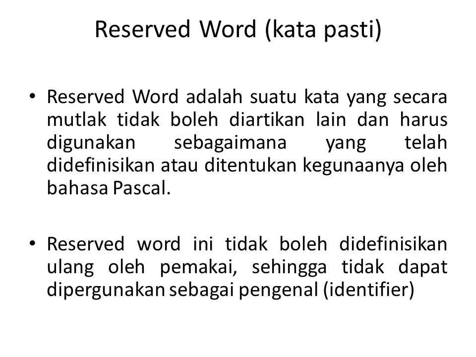 Reserved Word (kata pasti)