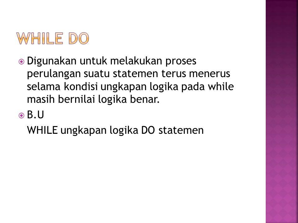 WHILE DO
