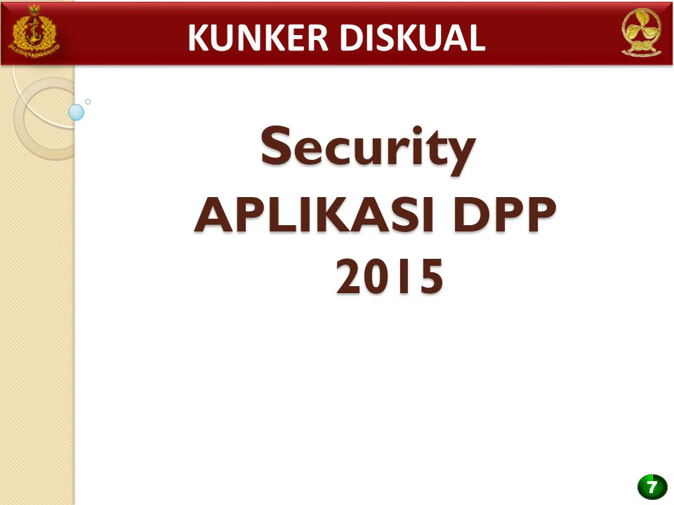 Kunker diskual Security APLIKASI DPP 2015 7