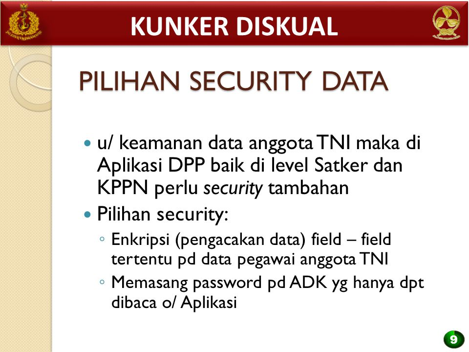 Kunker diskual PILIHAN SECURITY DATA