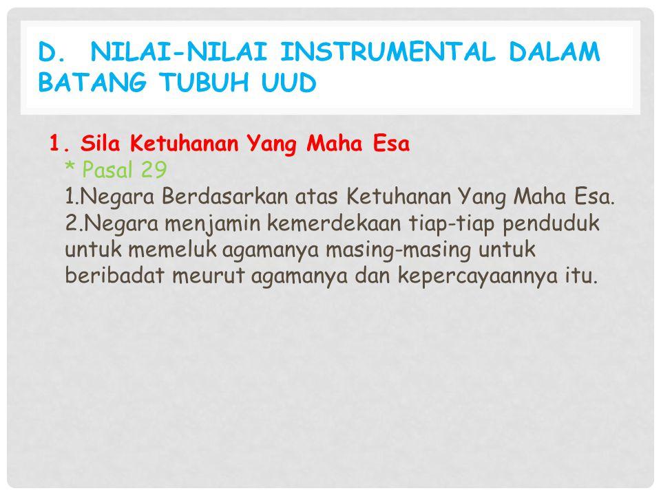 D. Nilai-Nilai Instrumental dalam Batang Tubuh UUD