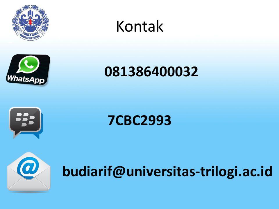 Kontak 081386400032 7CBC2993 budiarif@universitas-trilogi.ac.id