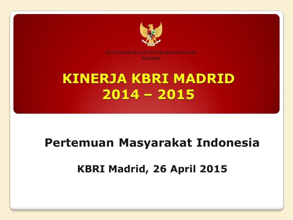Pertemuan Masyarakat Indonesia KBRI Madrid, 26 April 2015
