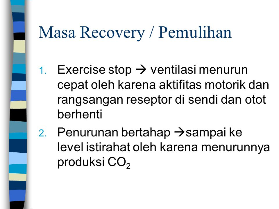 Masa Recovery / Pemulihan