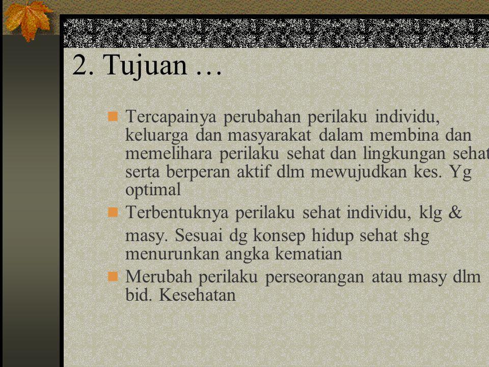2. Tujuan …