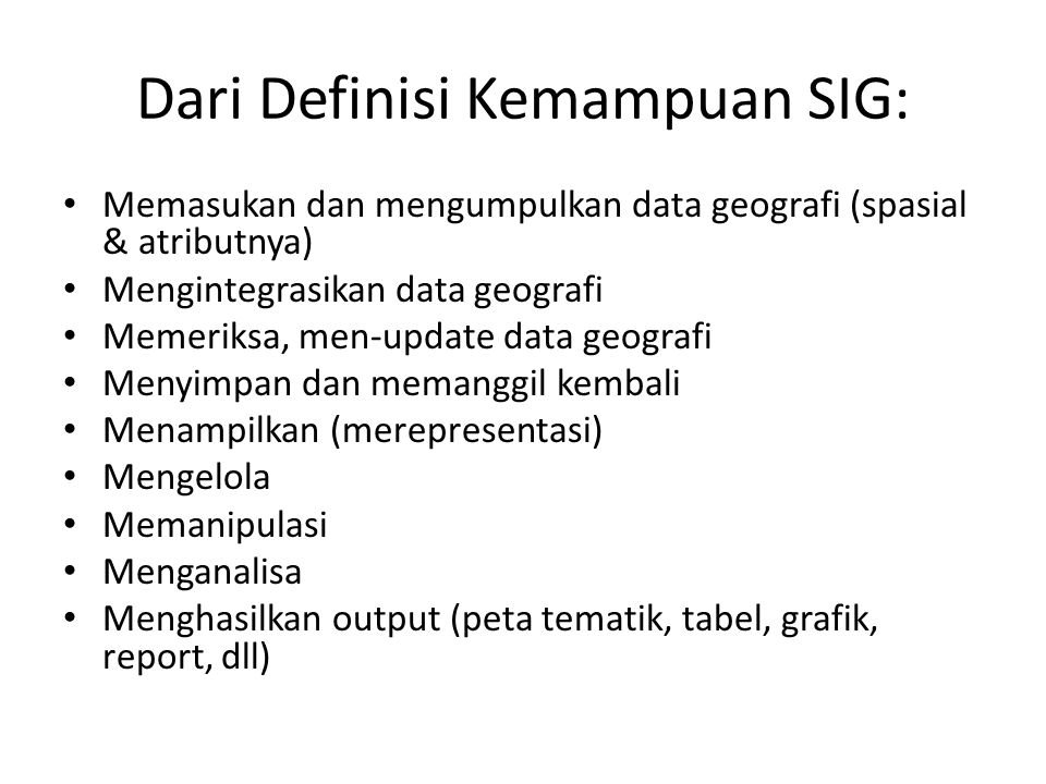 Dari Definisi Kemampuan SIG: