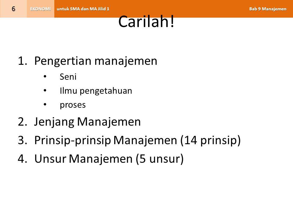 Carilah! Pengertian manajemen Jenjang Manajemen