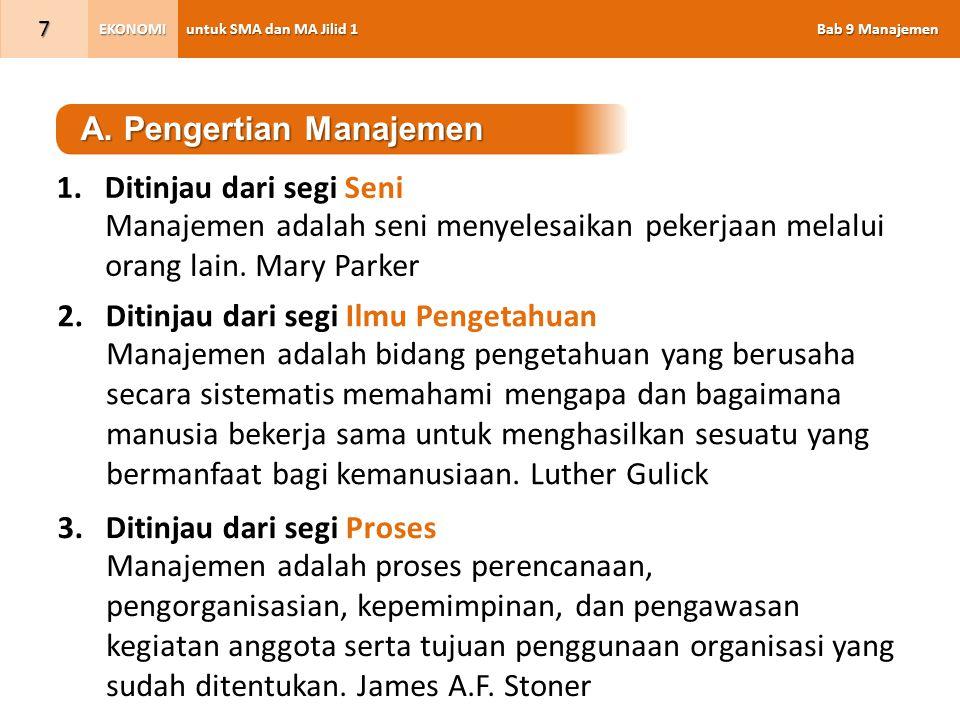 A. Pengertian Manajemen