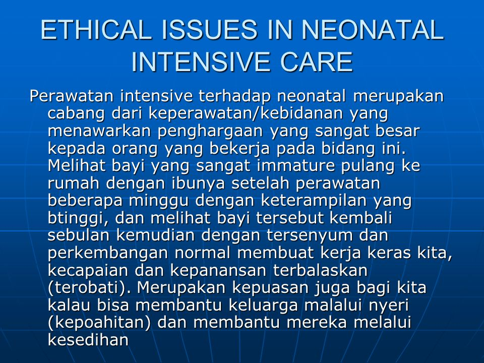 ETHICAL ISSUES IN NEONATAL INTENSIVE CARE