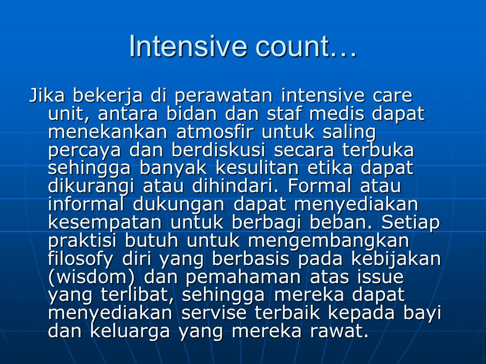 Intensive count…