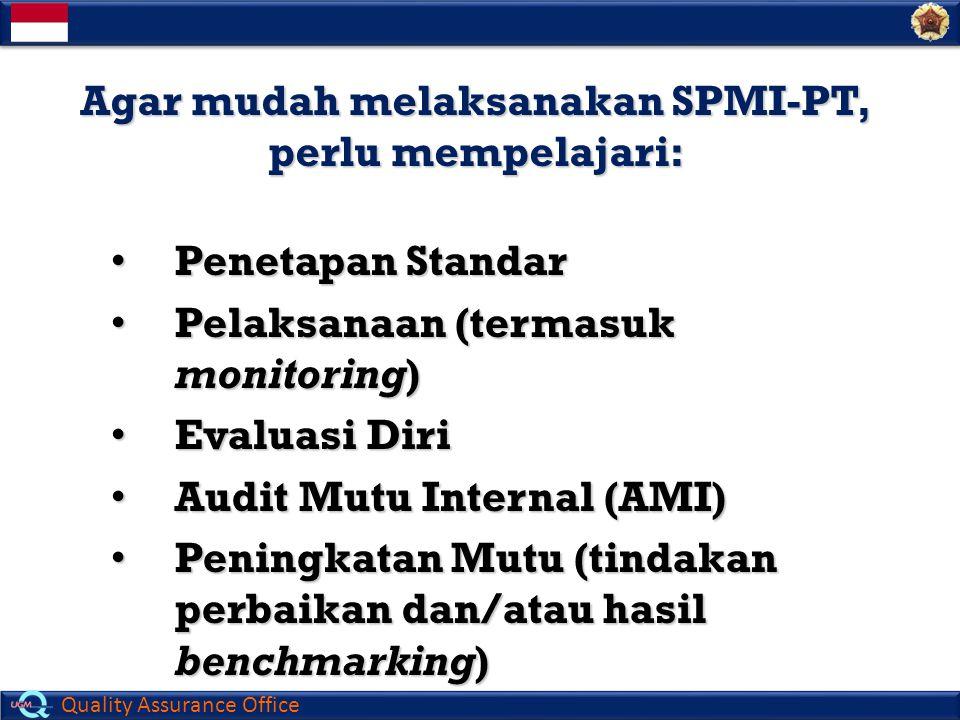 Agar mudah melaksanakan SPMI-PT, perlu mempelajari: