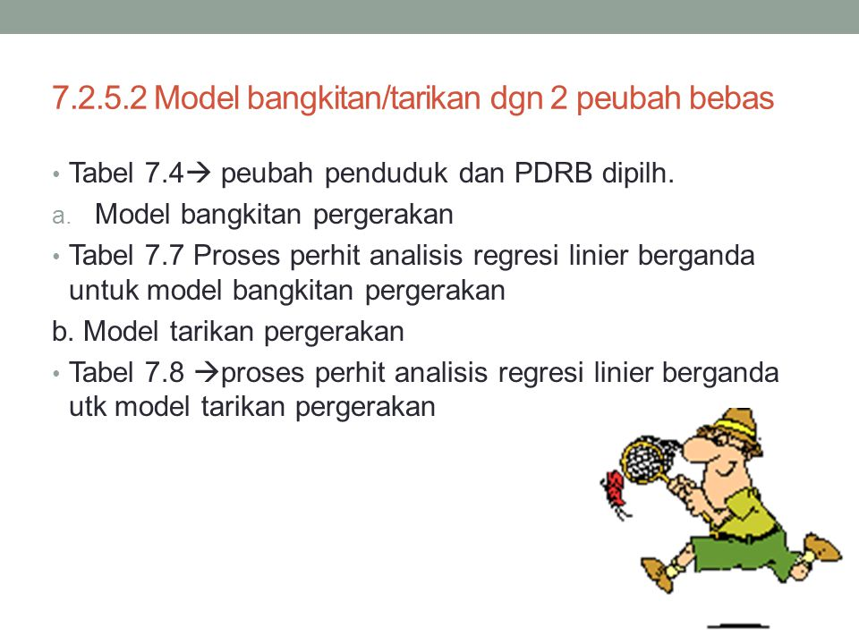7.2.5.2 Model bangkitan/tarikan dgn 2 peubah bebas